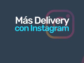 Más delivery con Instagram.
