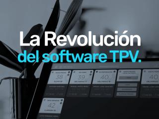 La Revolución del software TPV para hostelería.