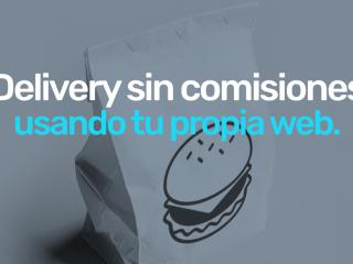 Delivery sin comisiones: recibe pedidos en tu propia web.