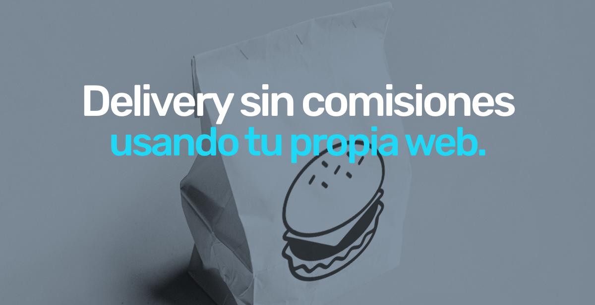 delivery-sin-comisiones-usando-tu-propia-web