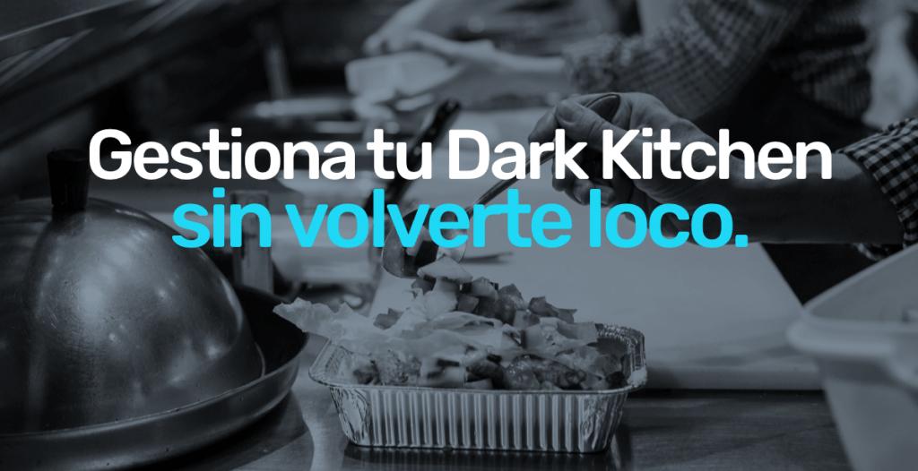 gestiona-tu-dark-kitchen-sin-volverte-loco